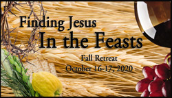 Finding Jesus in the Feasts… Oct. 16-17!