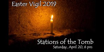 Holy Saturday: Stations of the Tomb